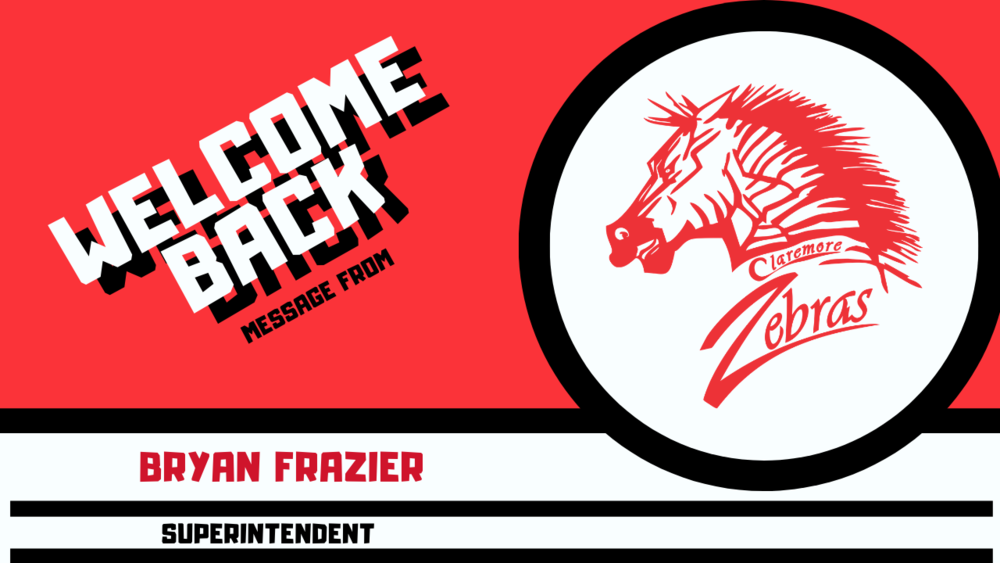 Welcome Back Message From Superintendent Bryan Frazier