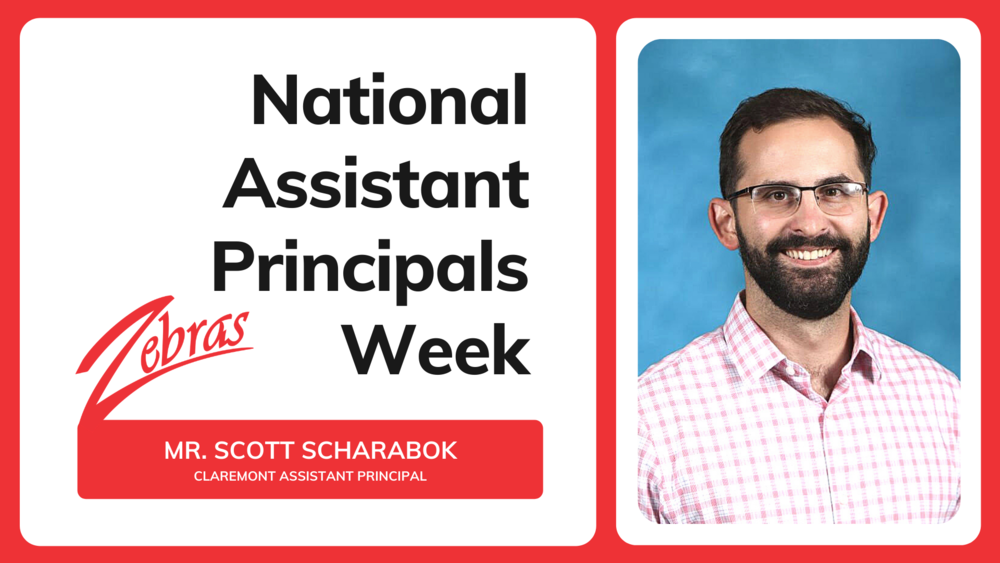 LET'S GET TO KNOW MR. SCHARABOK, CLAREMONT ASST. PRINCIPAL