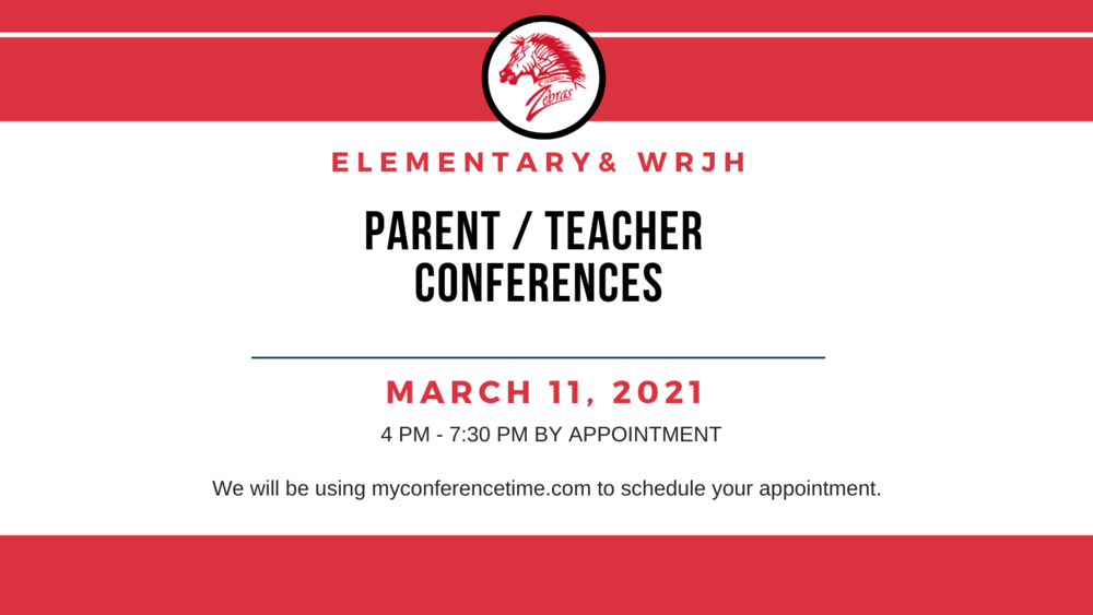 PARENT/TEACHER CONFERENCES (Elementary & JrHi)  FEBRUARY 11TH