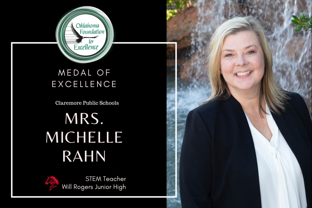 Michelle Rahn, Claremore Public School,​ wins the Medal of Excellence award honoring the top five educators in Oklahoma Public Schools.