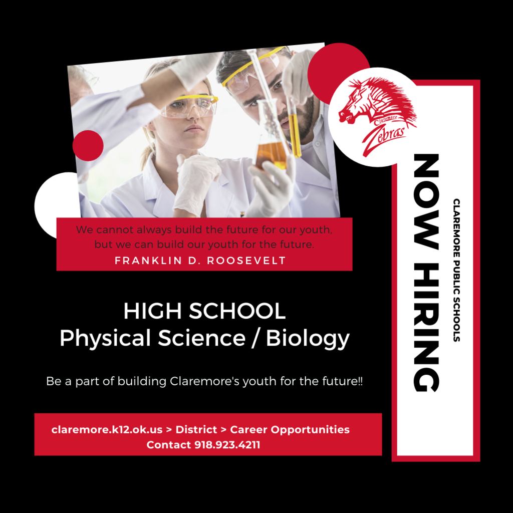 Claremore High School is now hiring a science teacher. If you know anyone who would be an asset to our Zebra family, please share this information with them.