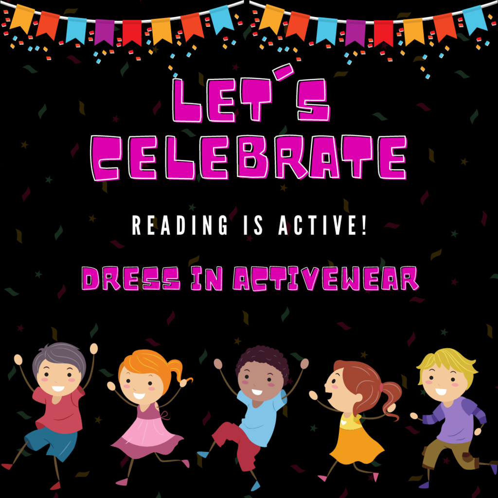 And...For Read Across America Week, Day FOUR...  Let's celebrate that reading is ACTIVE!   Dress in ACTIVE WEAR!  #CPSZEBRAPRIDE