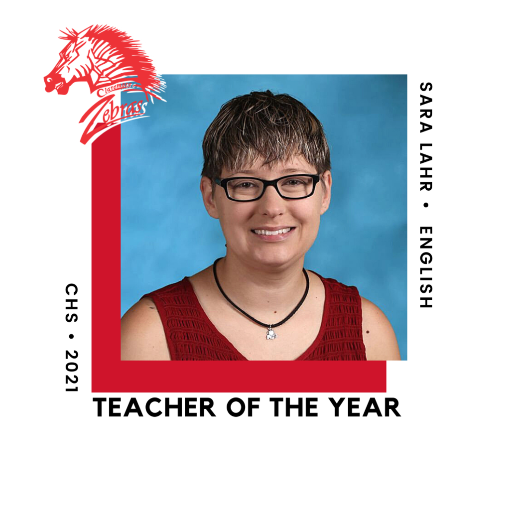 Sara Faye Lahr is the  Claremore High School Site Teacher of the Year.  Mrs. Lahr teaches Sophomore Pre-AP and on-level English.