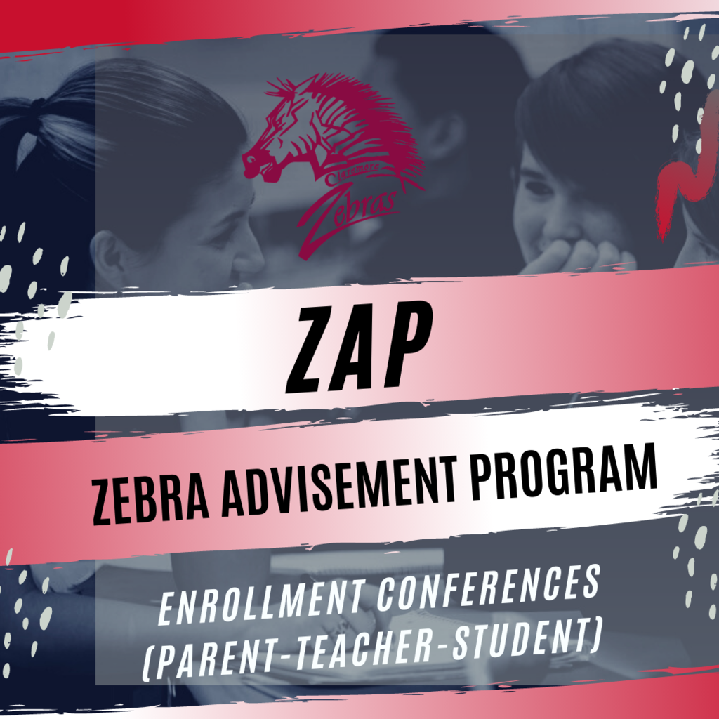 Claremore High School's yearly ZAP (Zebra Advisement Program) will conclude their year-long process with their annual enrollment night for all current 8th - 11th graders on March 25th. Find out more here: https://www.claremore.k12.ok.us/article/192385