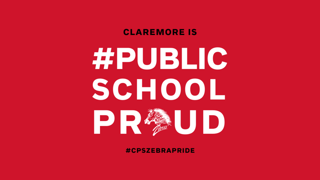 Claremore Zebras are #PUBLICSCHOOLPROUD! We are the heartbeat of the community.