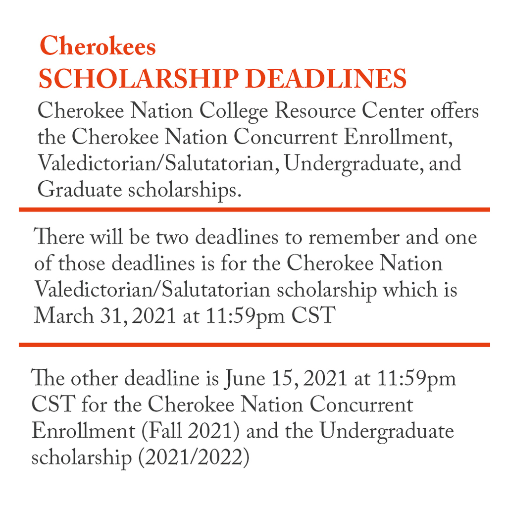Cherokee Nations Scholarships Deadlines Approaching