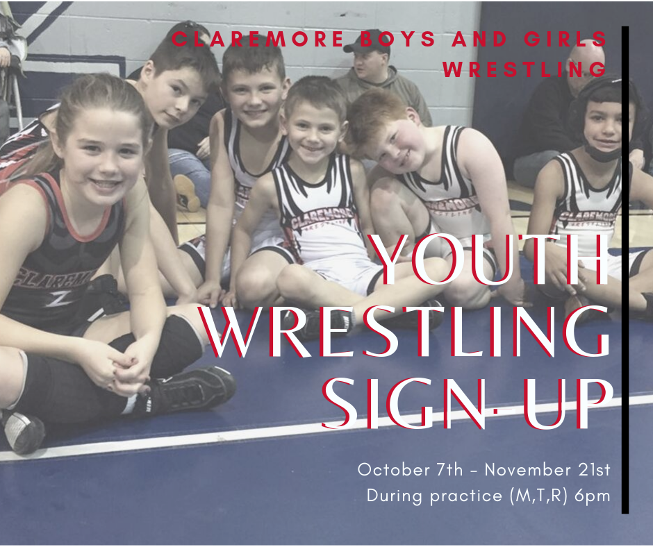 Claremore Youth Wrestling sign up tomorrow October 7