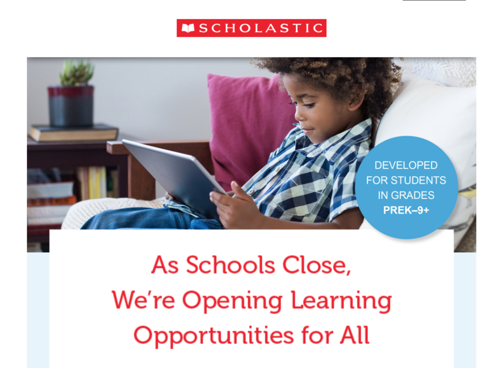 From Scholastic: As Schools Close, We're Opening Learning Opportunities for All
