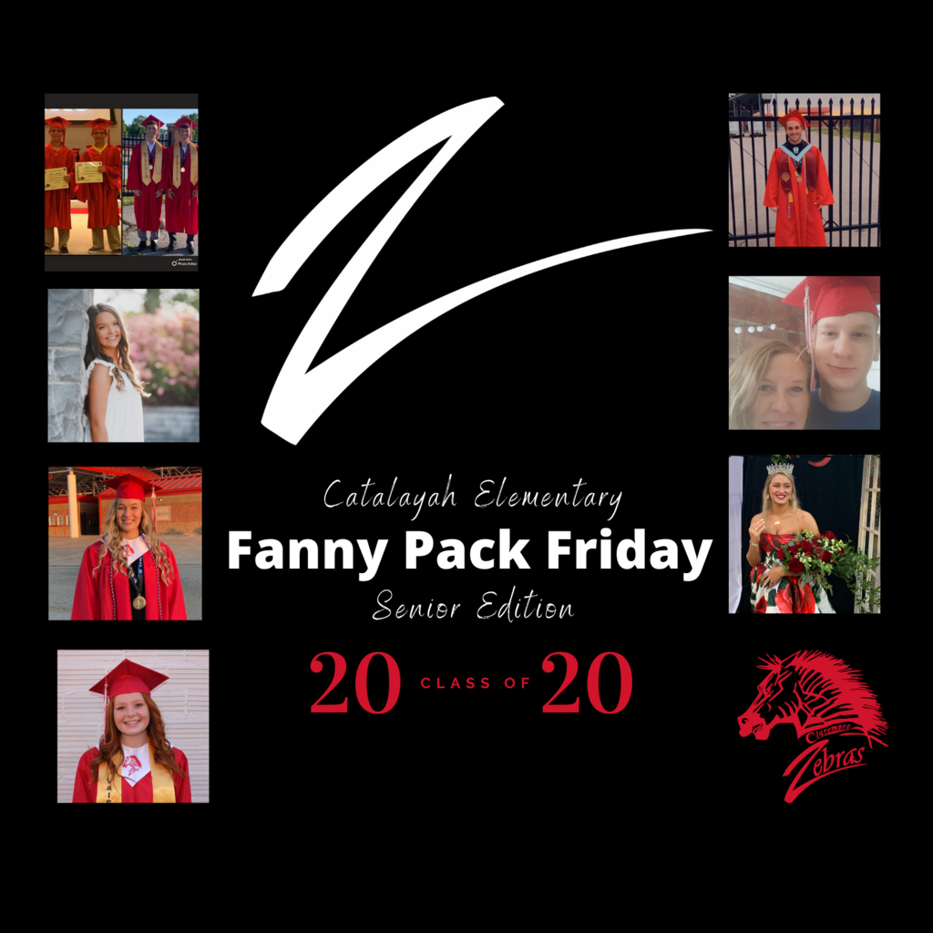 This week's Fanny Pack Friday features Catalayah Elementry alumni who are part of Claremore High School's graduating class of 2020.