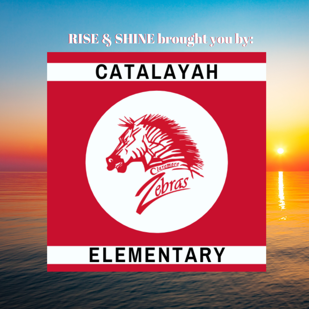 Rise & Shine brought to you by Catalayah