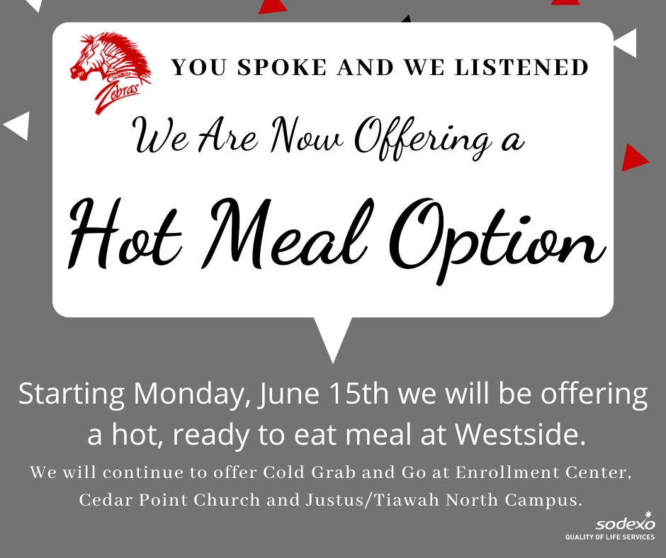 CPS is still serving our Meals 2 Go through July and Westside now has hot meals.    This week we will be serving Monday - Thursday. Friday's meal will be distributed on Thursday July 2!  #CPSZEBRAPRIDE