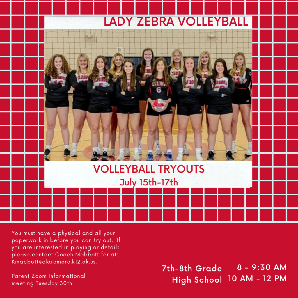 Claremore Volleyball will start July 15, 2020     🏐  Tryouts July 15th-17th at the CHS New Gym 🏐  7th-8th grade 8:00am- 9:30am 🏐  High School 10:00-12.  🏐  You must have a physical and all your paperwork turned in before you can try out.  If you are interested in playing or details please contact Coach Mabbott Kmabbott@claremore.k12.ok.us   🏐  Parent Zoom informational meeting Tuesday 30th.  Check your emails or Team snap for details